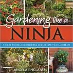 Gardening Like a Ninja