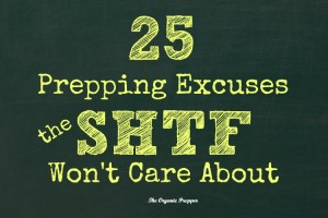 25 prepping excuses