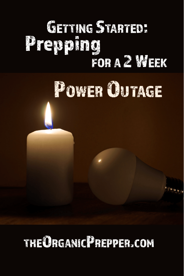 Getting Started: Prepping for a Two Week Power Outage