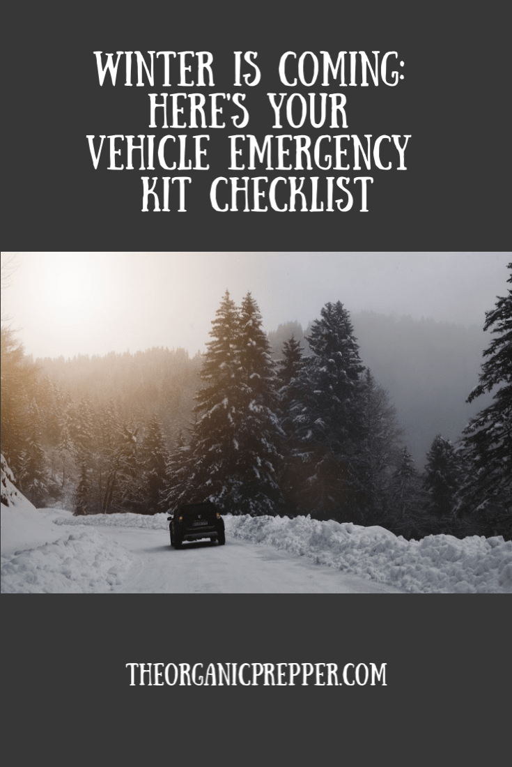 Winter is Coming: Here's Your Vehicle Emergency Kit Checklist