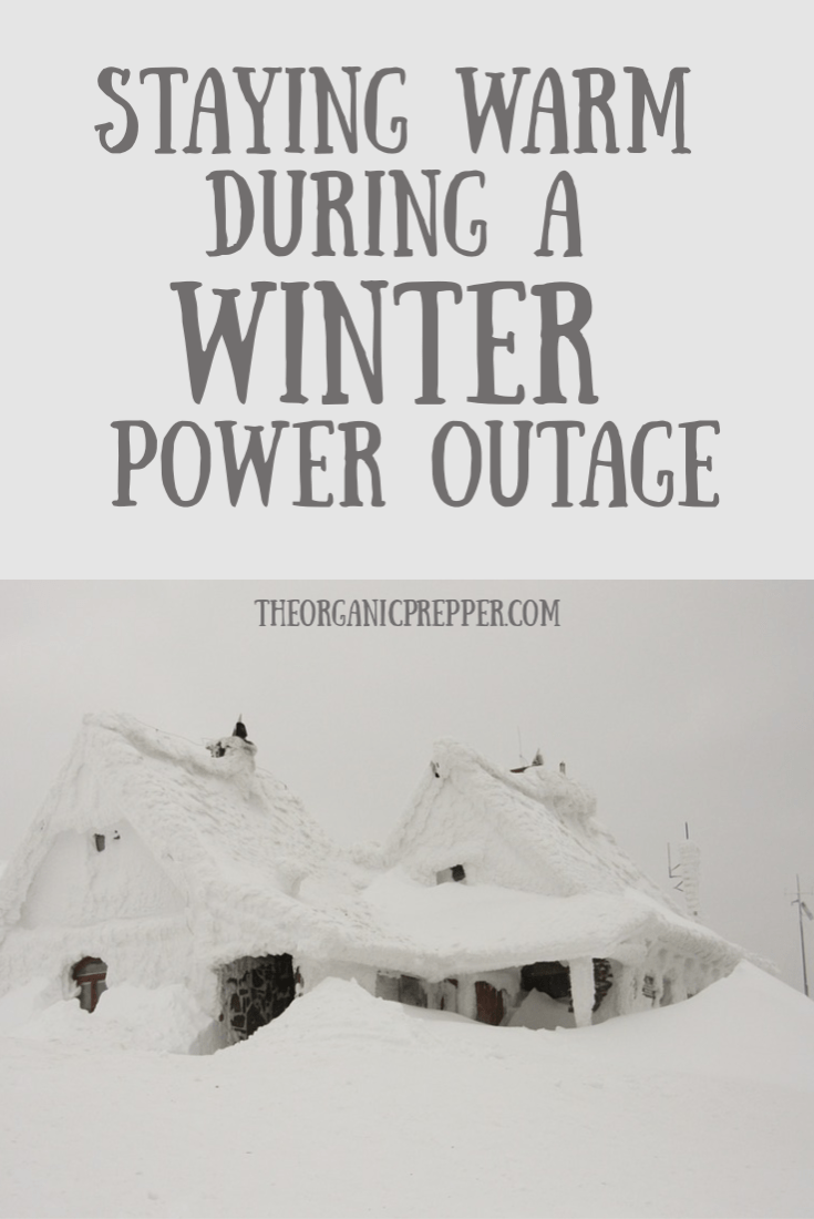 Depending on where you live, a winter power outage can quickly become a life-threatening emergency. Here\'s how to stay warm.