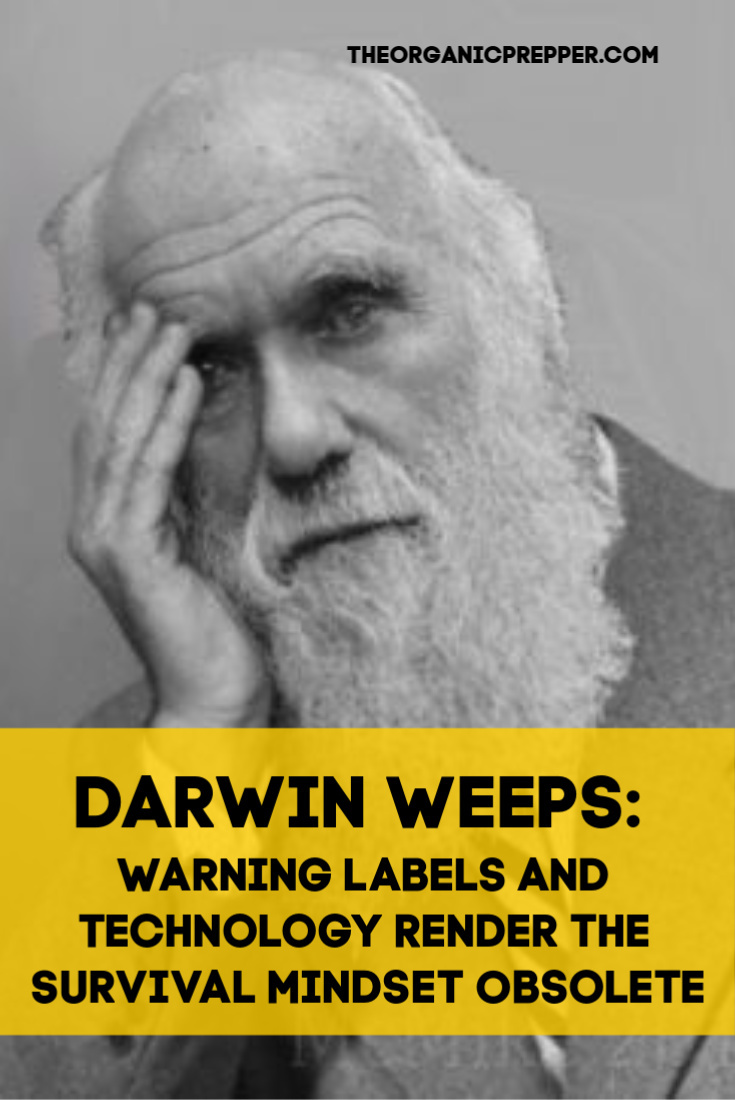 Darwin Weeps: Warning Labels and Technology Render the Survival Mindset Obsolete