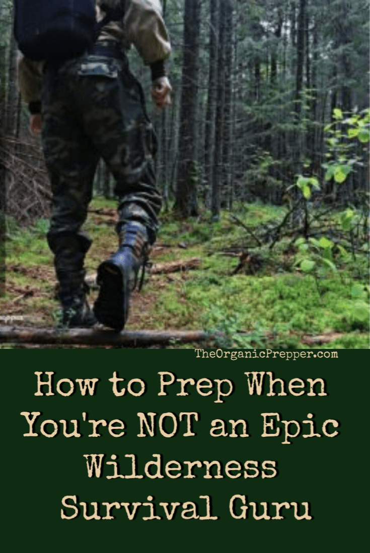 Prepping for normal people is far more achievable than the rugged wilderness survival gurus are letting on. Even for folks who aren't outdoorsy. | The Organic Prepper