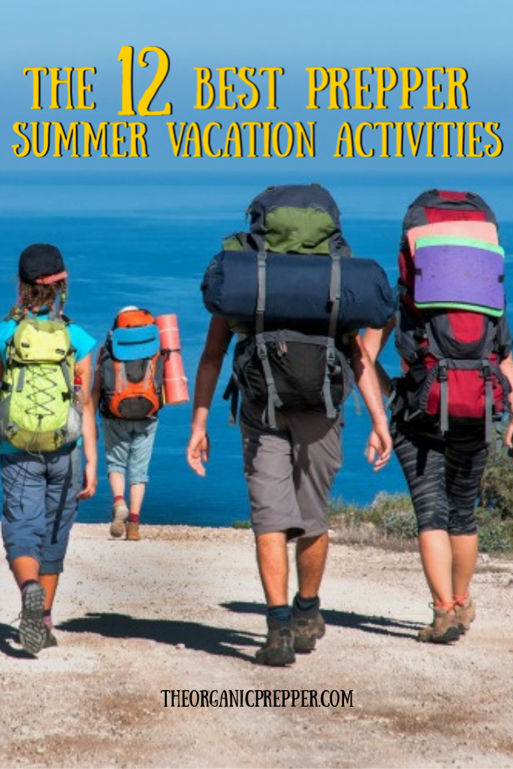 Looking for some fun ways to build skills with your family? Check out this list of the best prepper summer vacation activities! | The Organic Prepper