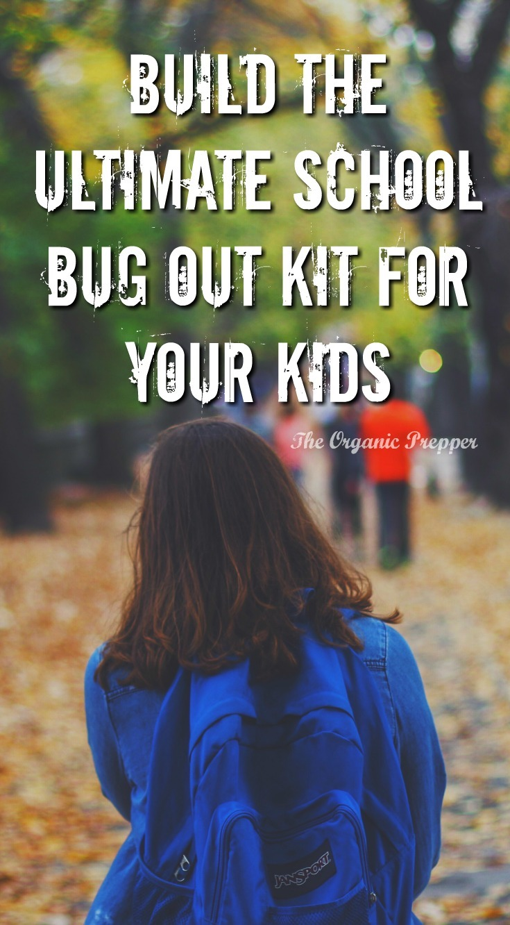 Is your child prepared to bug out from school? Learn how to build the ultimate school bu out bag that won't get your child expelled.