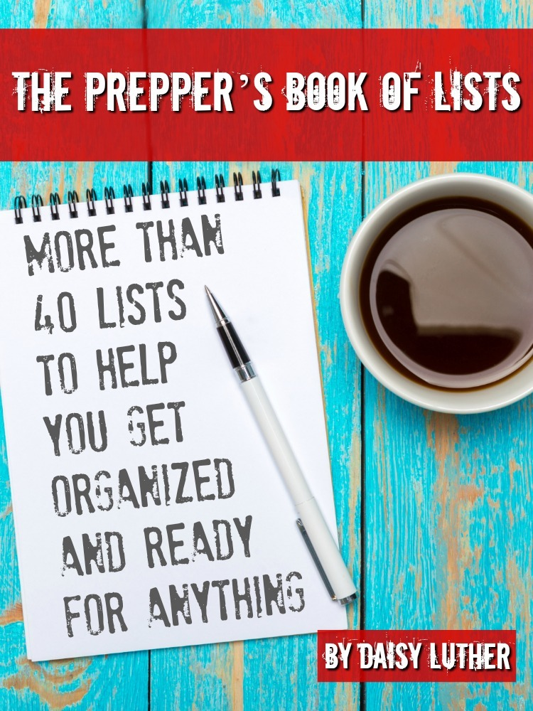 Check out The Prepper's Book of Lists. It's jam-packed with more than 40 lists to help you get organized & ready for anything. | The Organic Prepper