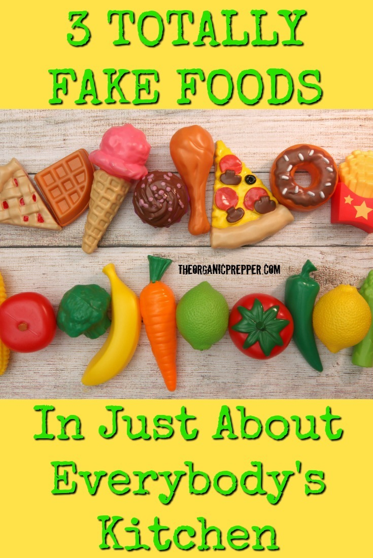 Going to the grocery store is like navigating a gauntlet for those looking for whole foods. Here are 3 fake foods that have found their way into many pantries.