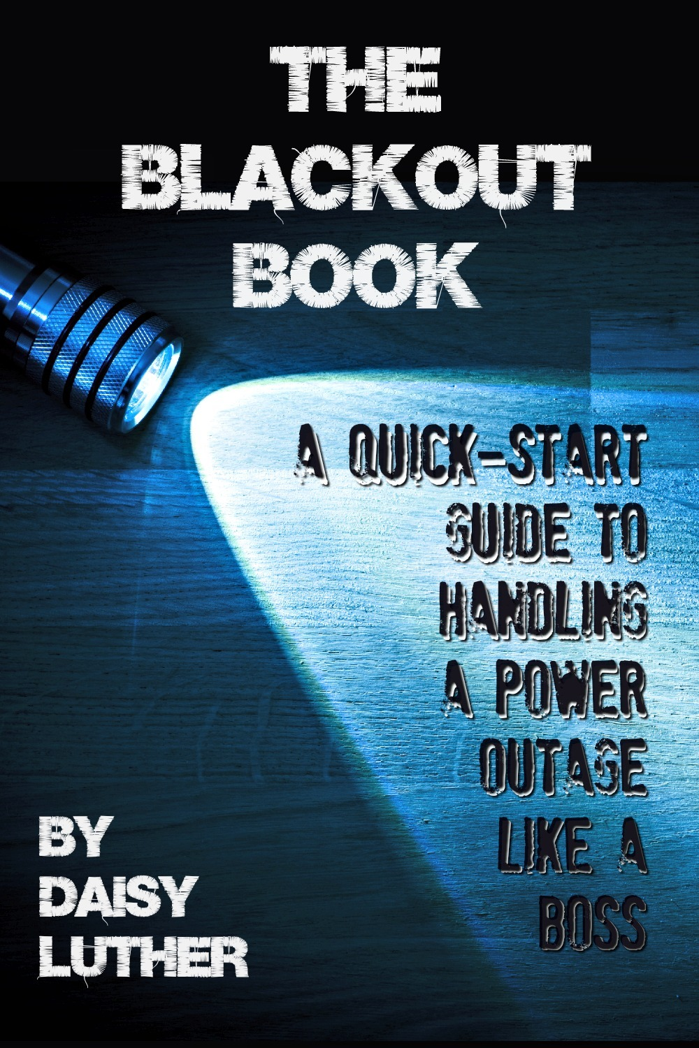 The Blackout Book is your quick-start guide to handling a power outage like a boss. It\'s written to be friendly and helpful to beginners and those with a bit more experience.