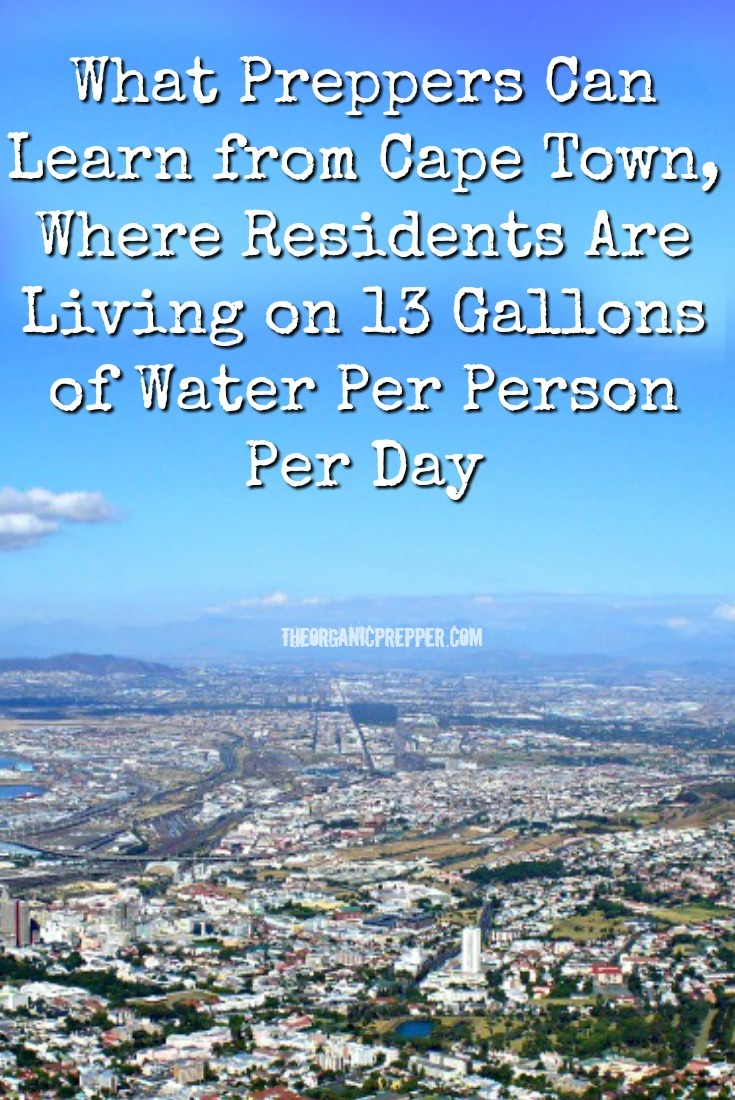 Cape Town, South Africa almost ran completely out of water on Day Zero. We can learn a lot from residents still surviving on only 13 gallons per day per person.