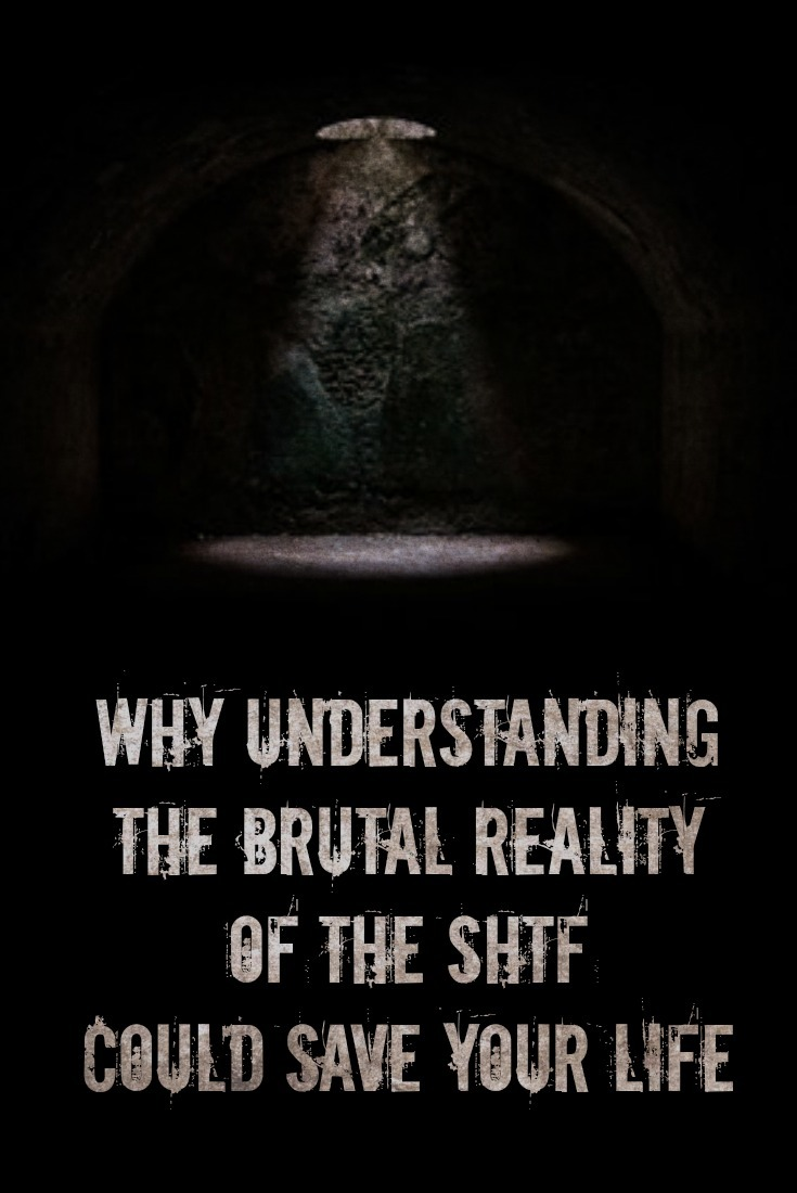 When the SHTF, it\'s essential to adapt quickly to the new reality you\'re facing. And to do that, you need the brutal truth about exactly how horrific it can be.
