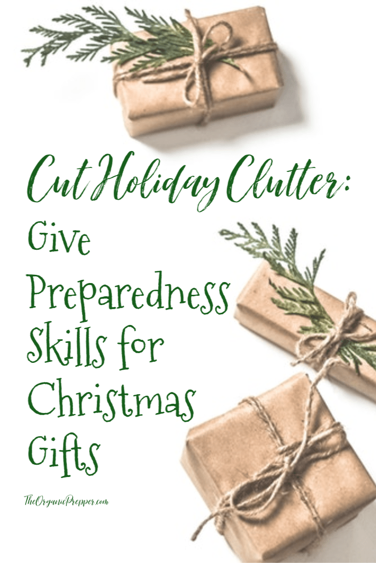 Cut Holiday Clutter: Give Preparedness Skills for Christmas Gifts