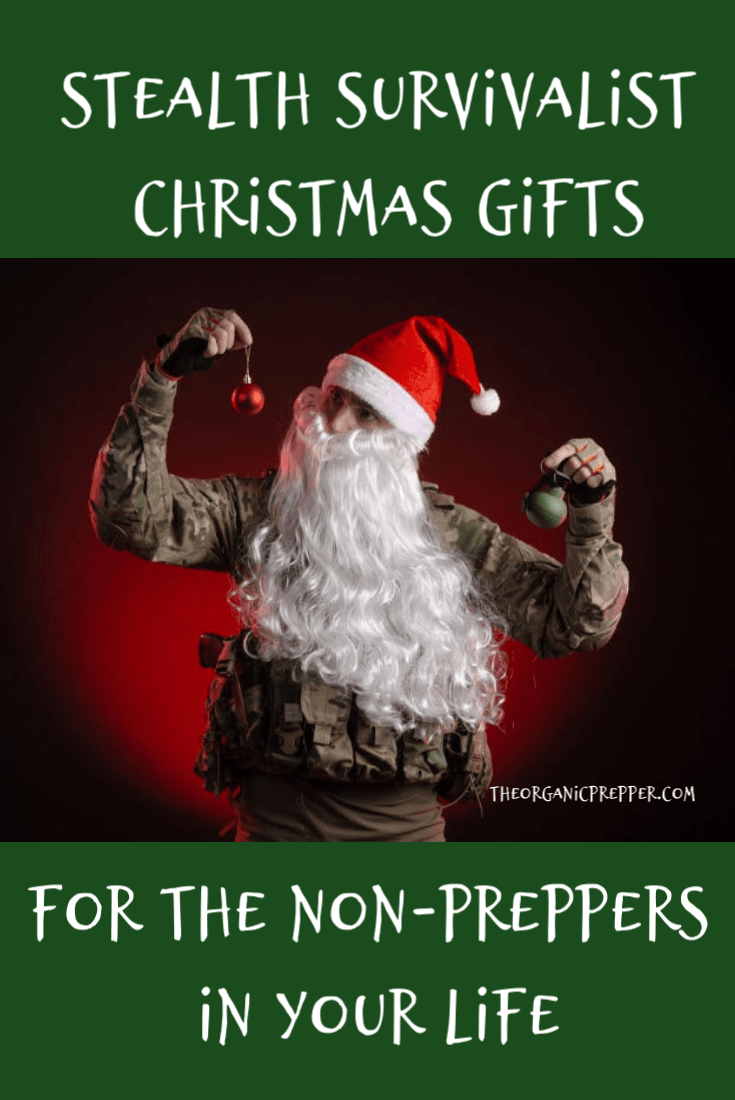 Here are some sneaky survival gifts and kits that you can assemble for the non-preppers on your Christmas list.