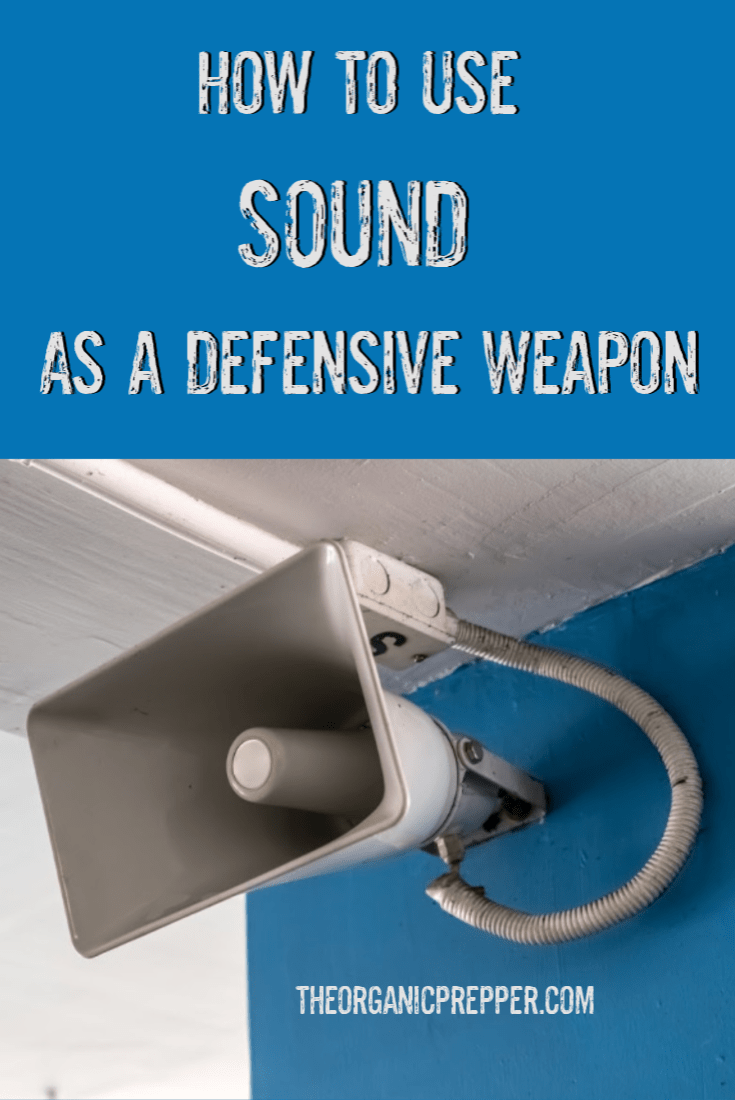 Did you know that sound of a certain level can be used against attackers? Here\'s how to set up a home security device that uses SOUND as a weapon. | The Organic Prepper