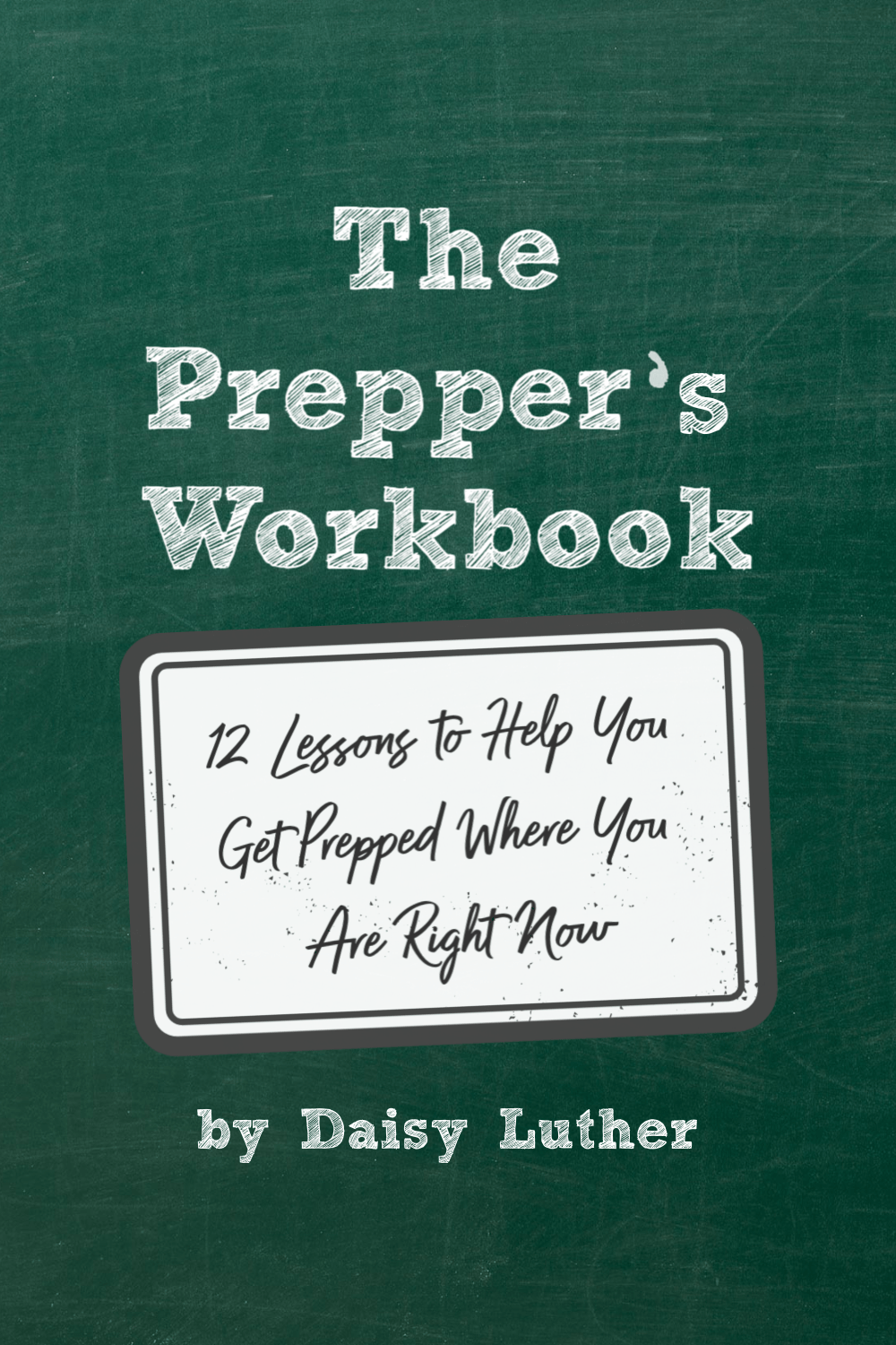 The Prepper\'s Workbook is a PDF guide with 12 lessons that will help you to identify your biggest risks, figure out your plan, and get prepared. | The Organic Prepper