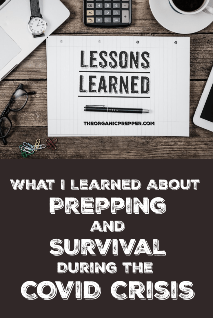 The #COVID19 crisis has affected just about every family in the country in some way and we\'ve all learned some lessons about preparedness. Here\'s what I learned. | The Organic Prepper