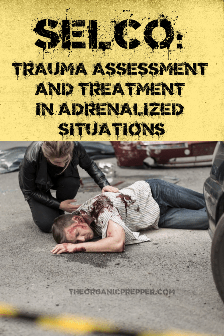 What would you do if someone was injured and screaming in the middle of a chaotic event? Treating a wound in the field is a very adrenalized situation. | The Organic Prepper