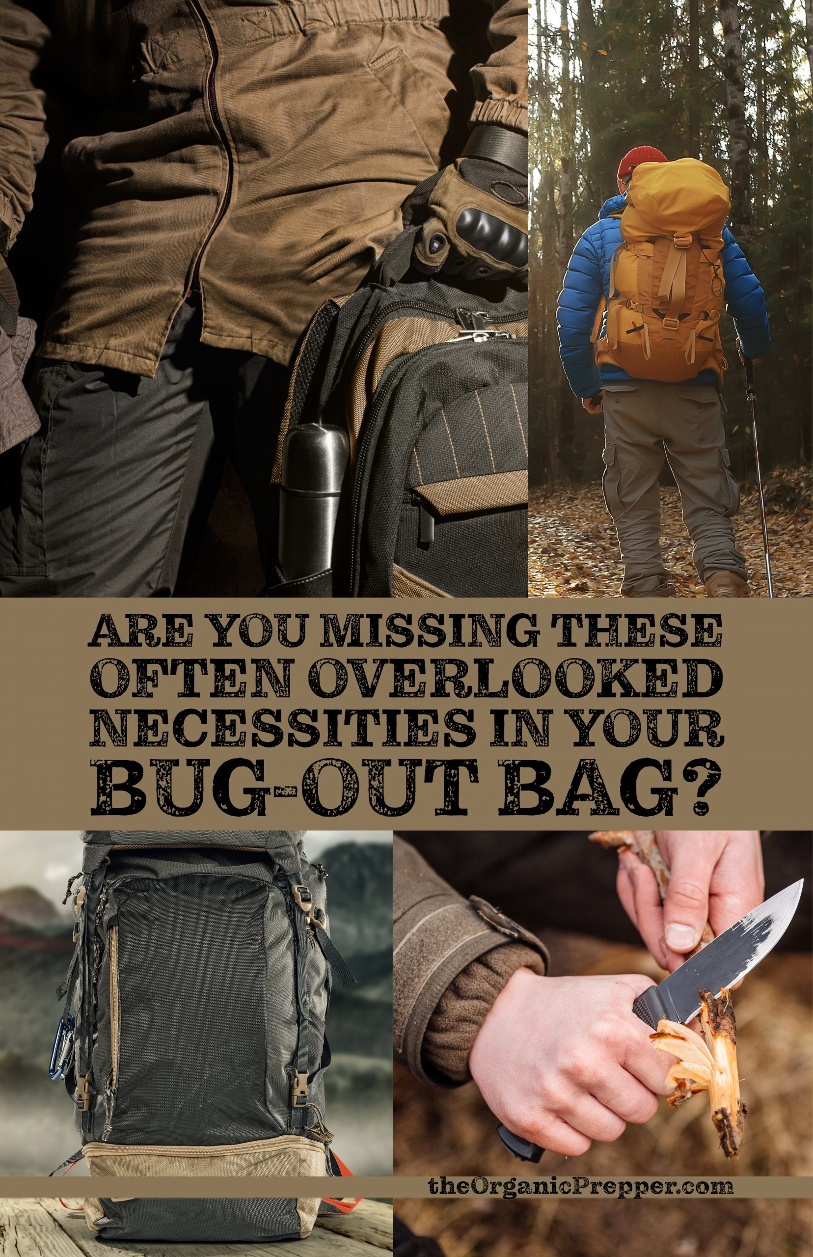Are You Missing These Often Overlooked Necessities in Your Bug-Out Bag?