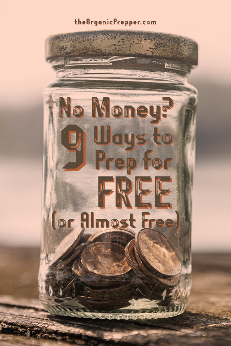 No Money? 9 Ways to Prep for FREE (or Almost Free)