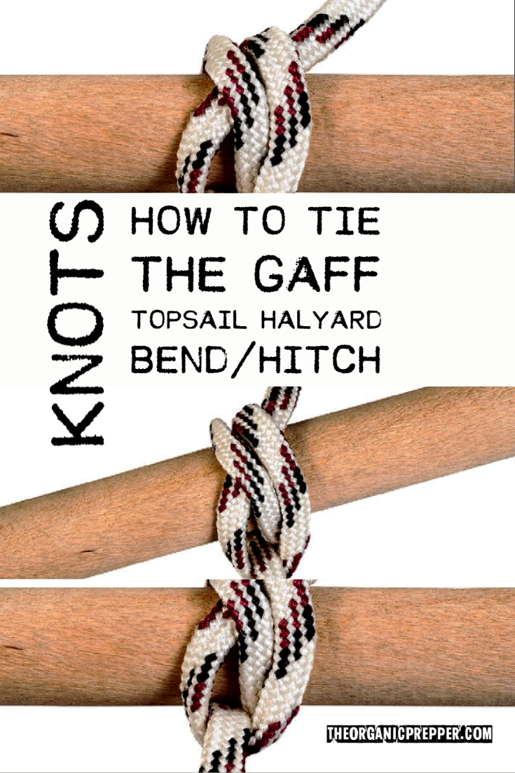 Knots: How to Tie the Gaff Topsail Halyard Bend/Hitch