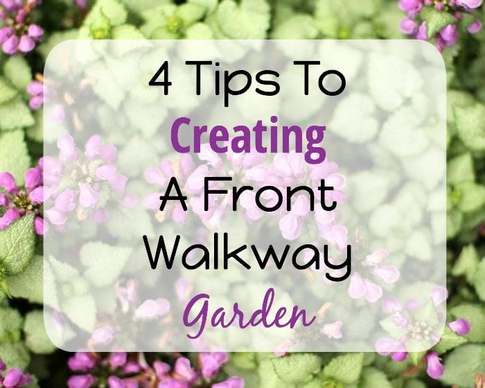 Creating Front Walkway Garden