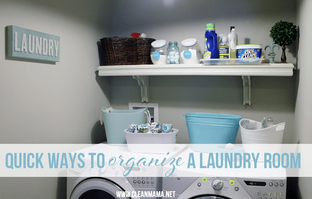 Laundry Round-Up - Quick Ways to Organize a Laundry Room