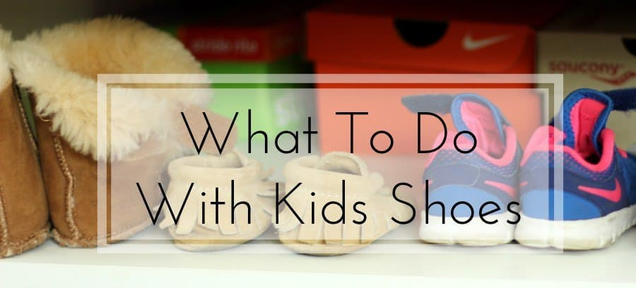 Back To School Challenge - What To Do With Kids Shoes