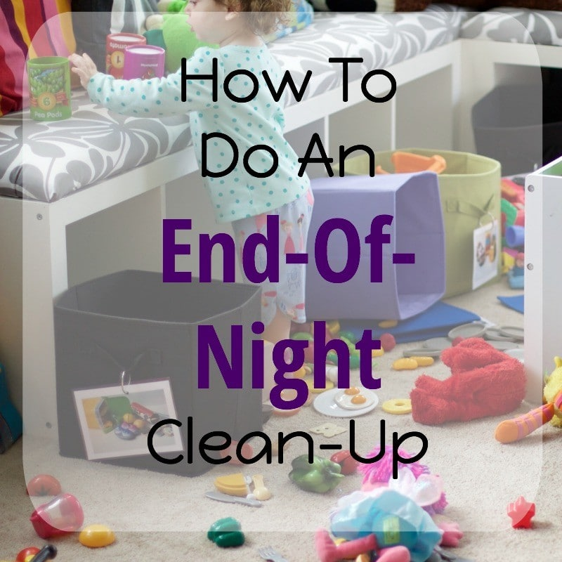 How To Do End Of Night Clean Up