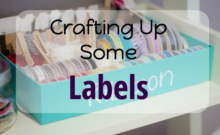 Crafting Up Some Labels