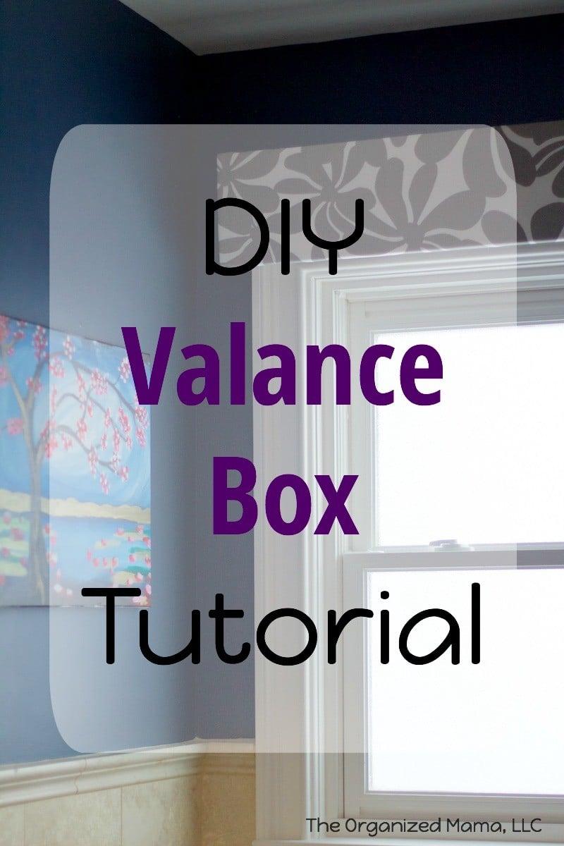 DIY Valance Box Tutorial