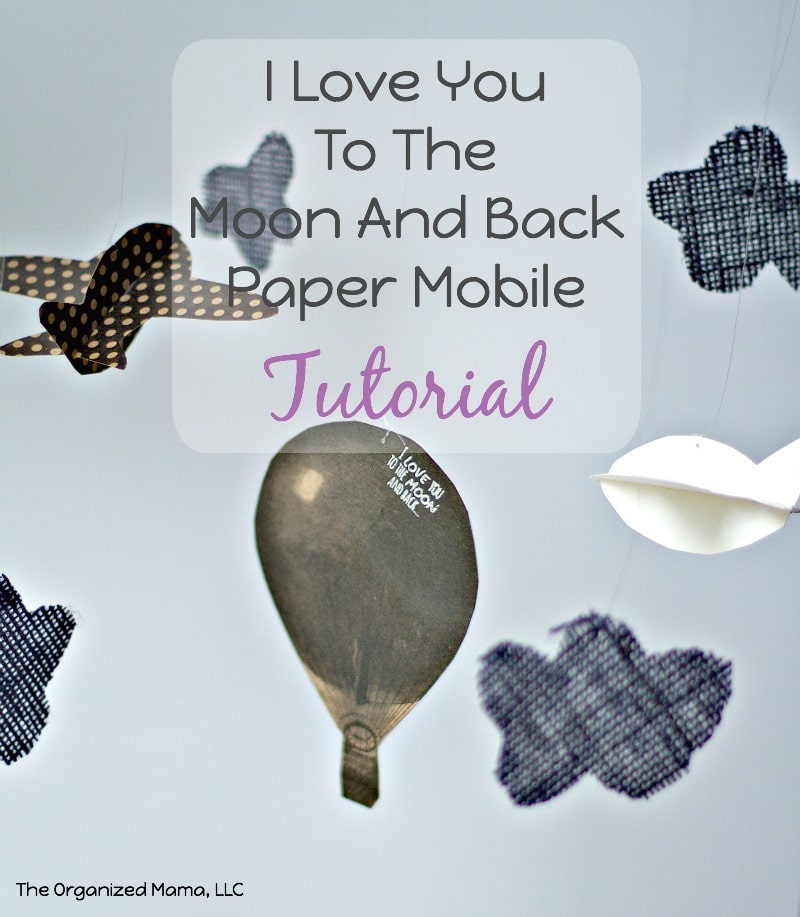 I Love You Paper Mobile Tutorial
