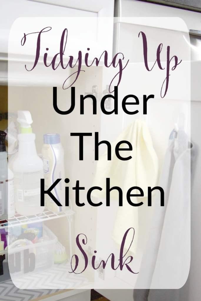 Organize Under Kitchen Sink