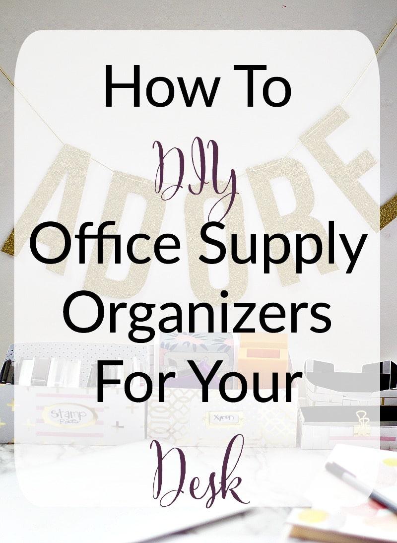 DIY Office Supply Organizer