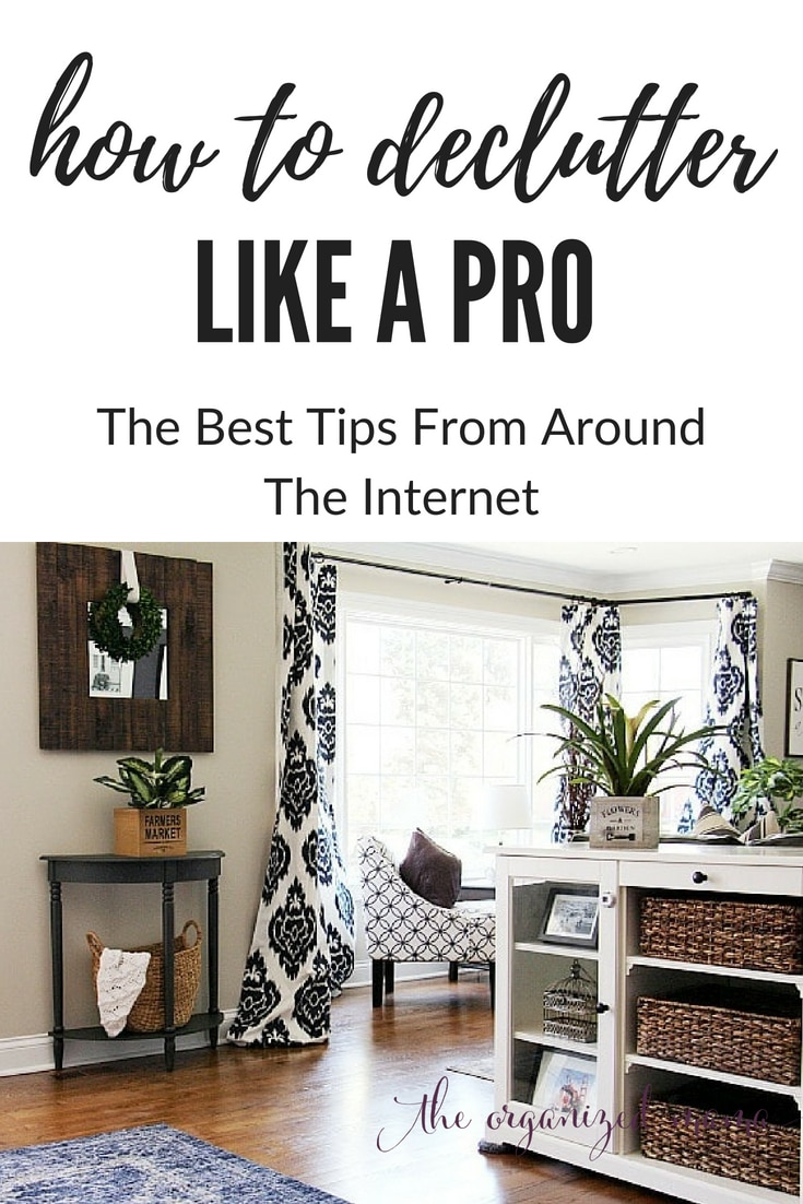 learn the best tips for how to declutter like a pro from around the internet! this roundup is perfect to get you organized easily! #organized #declutter