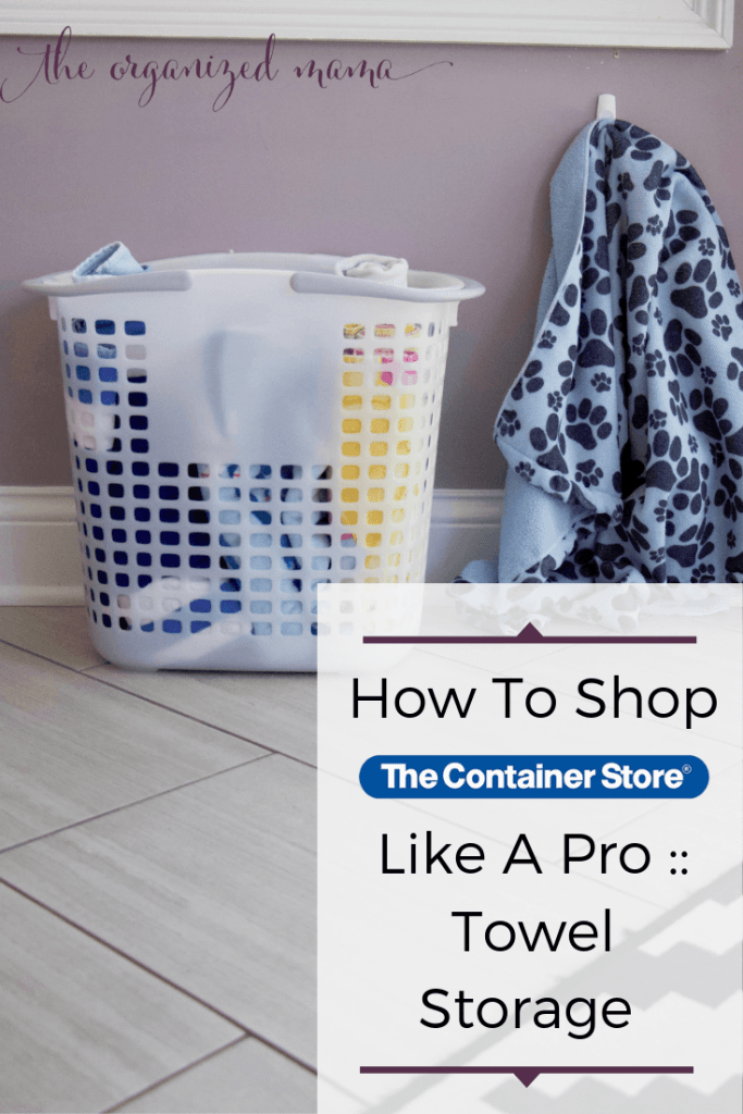 How To Shop The Container Store Like A Pro Towel Storage Ideas overlay with tote filled with beach towels and dog towel