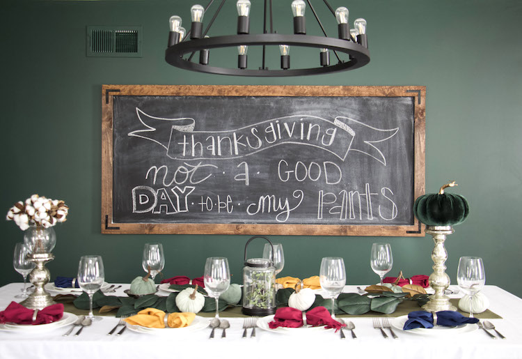 """chalkboard with quote """"thanksgiving. not a good day to be my pants"""""""