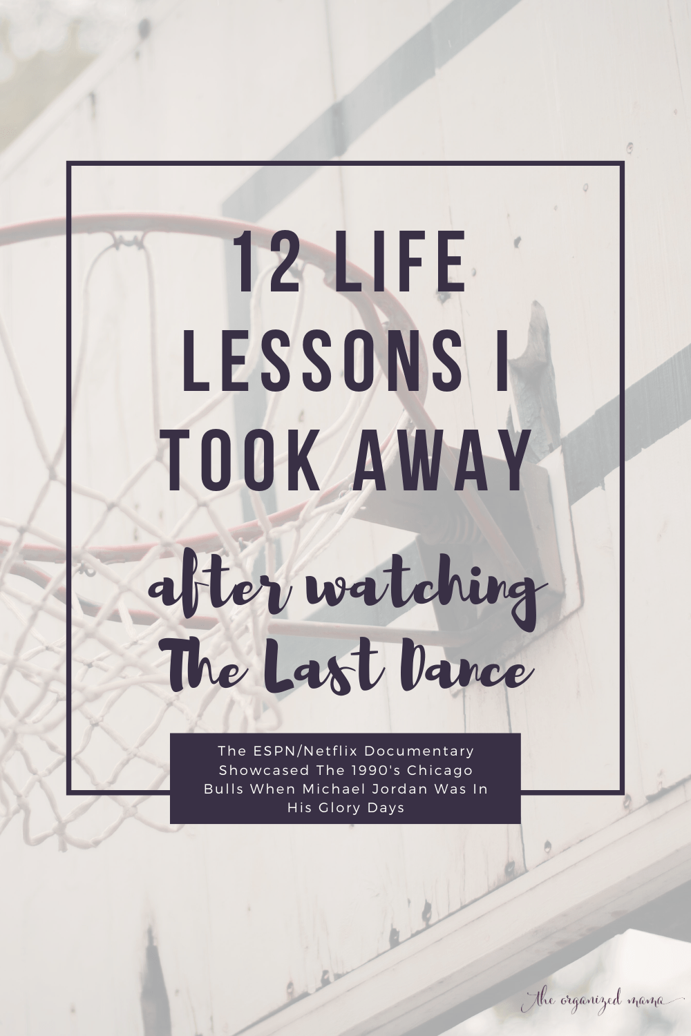 12 Life Lessons I Took Away After Watching The Last Dance