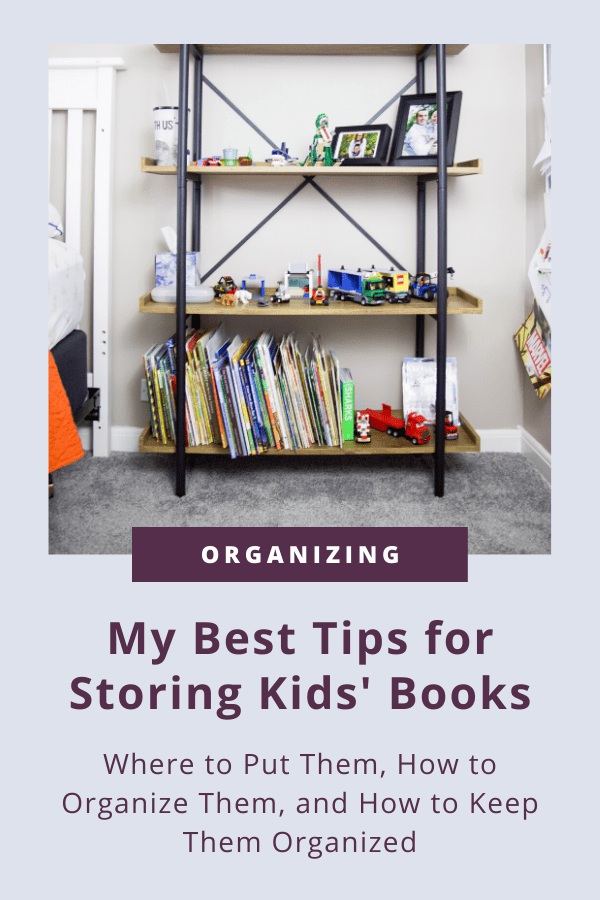 My Best Tips for Storing Kids' Books #bookstorage #organizingbooks