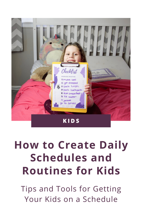 How to Create Daily Schedules and Routines for Kids #organizedkids #kidsroutines