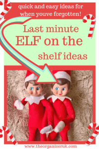 Last minute elf on the shelf ideas for when you've forgotten!