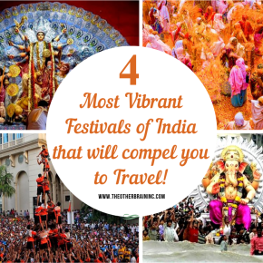 4 Vibrant & Famous Festivals of India that will compel you to travel!