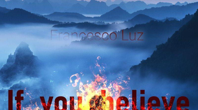 Francesco Luz If You Believe cover