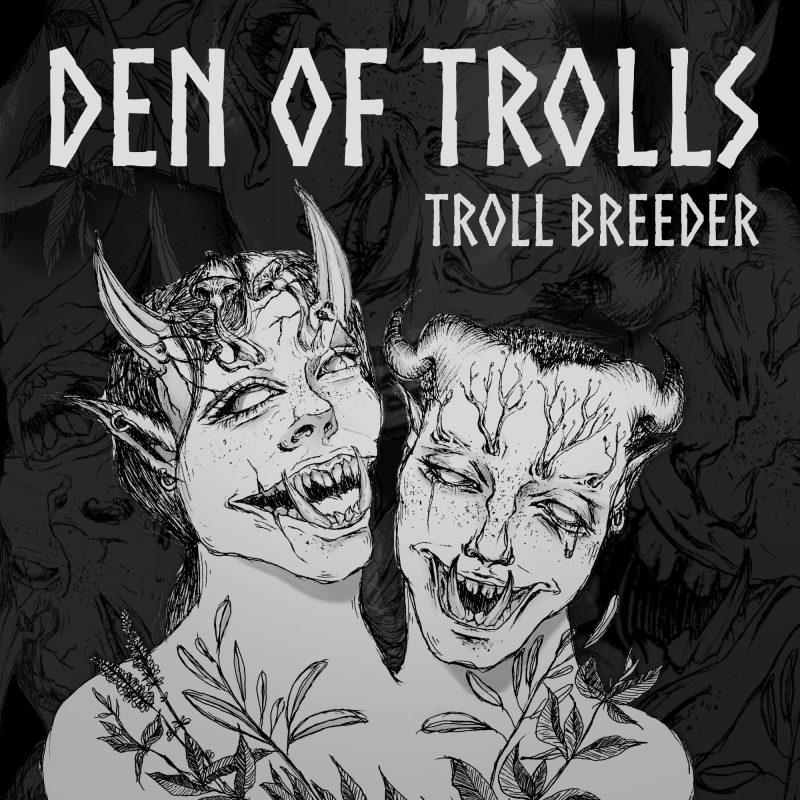 Troll Breeder Den of Trolls cover.