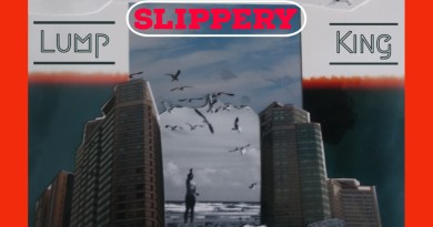 Lump King Slippery cover
