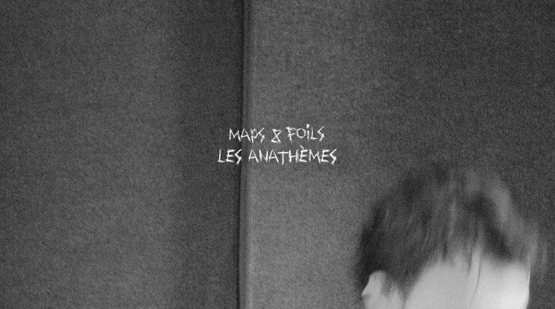 Maps and Foils Les Anathemes cover