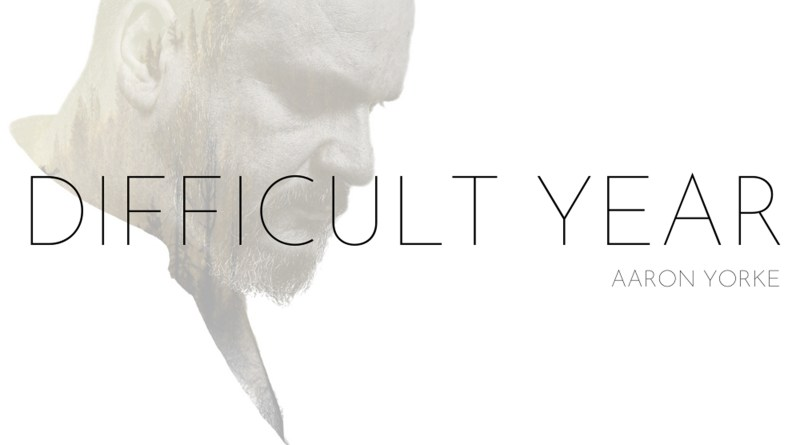 Aaron Yorke Difficult Year cover