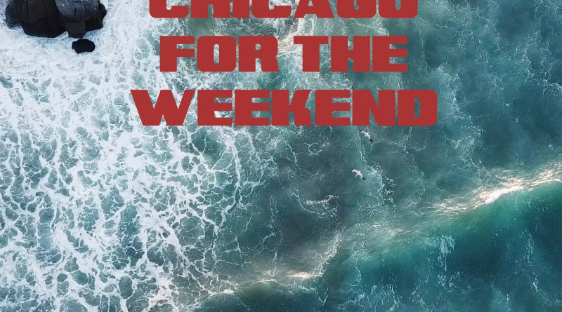 Vinny Franco I'll Be in Chicago for the Weekend cover