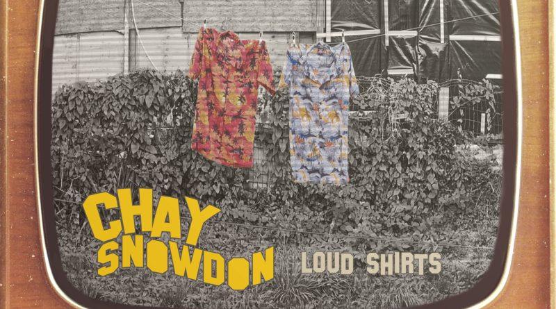 Chay Snowdon Loud Shirts