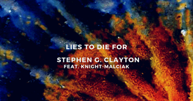 Stephen G Clayton Lies to Die For single cover