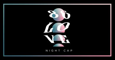 Night Cap 86 Love single cover