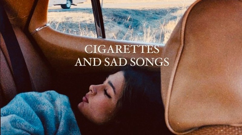 cigarettes and sad songs